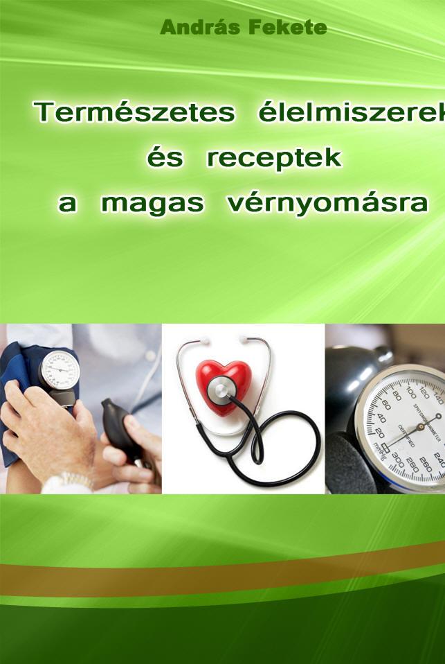 A magas vérnyomásból származó orbáncfű hogyan lehet eltávolítani a magas vérnyomás diagnózisát