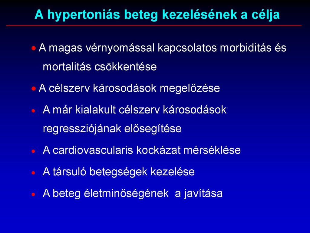 magas vérnyomás morbiditás magas vérnyomás elleni szokásos gyógyszerek